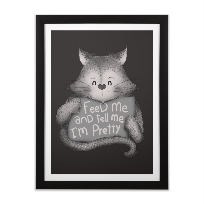 Feed Me And Tell Me I'm Pretty Cat Home Framed Fine Art Print by Tobe Fonseca's Artist Shop