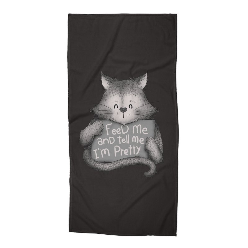 Feed Me And Tell Me I'm Pretty Cat Accessories Beach Towel by Tobe Fonseca's Artist Shop