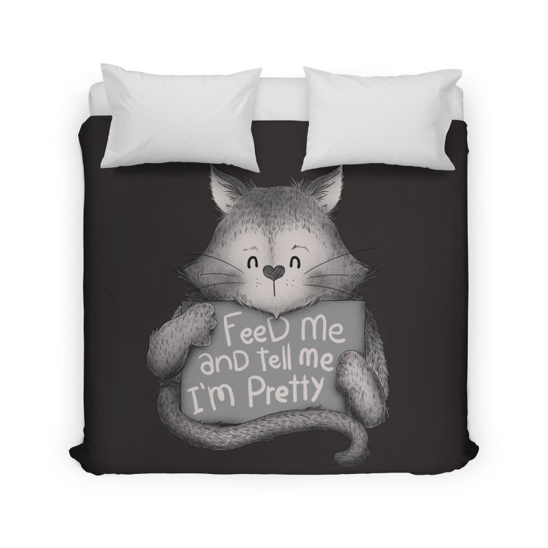 Feed Me And Tell Me I'm Pretty Cat Home Duvet by Tobe Fonseca's Artist Shop