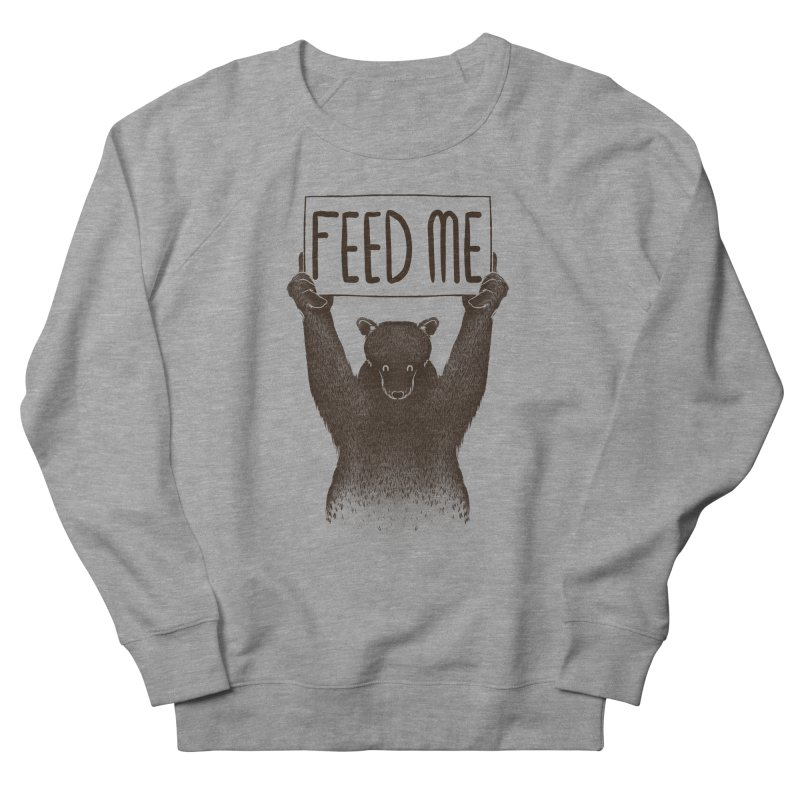 Feed Me Bear Men's Sweatshirt by Tobe Fonseca's Artist Shop