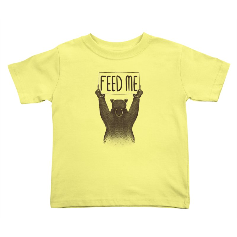 Feed Me Bear Kids Toddler T-Shirt by Tobe Fonseca's Artist Shop