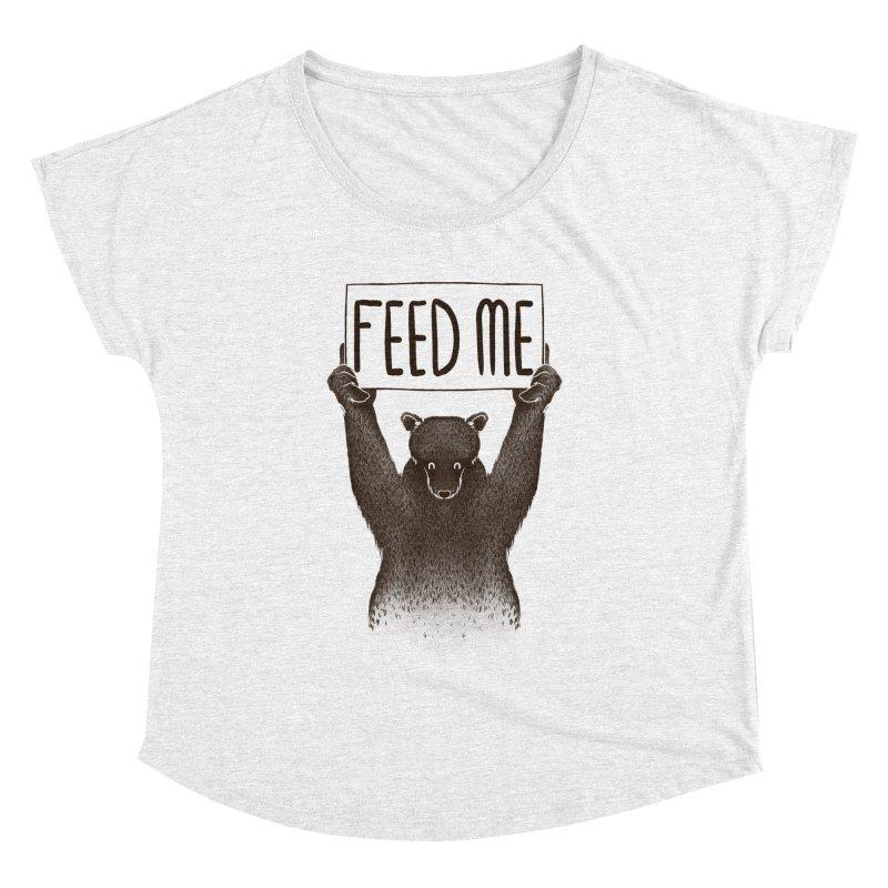 Feed Me Bear Women's Dolman by Tobe Fonseca's Artist Shop
