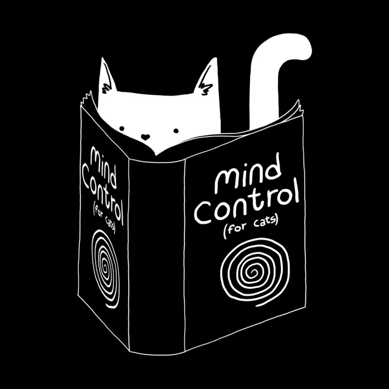 Mind Control for Cats by Tobe Fonseca's Artist Shop