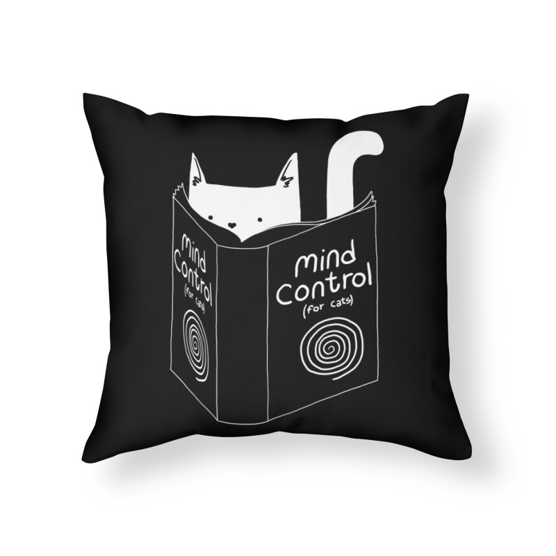 Mind Control for Cats Home Throw Pillow by Tobe Fonseca's Artist Shop
