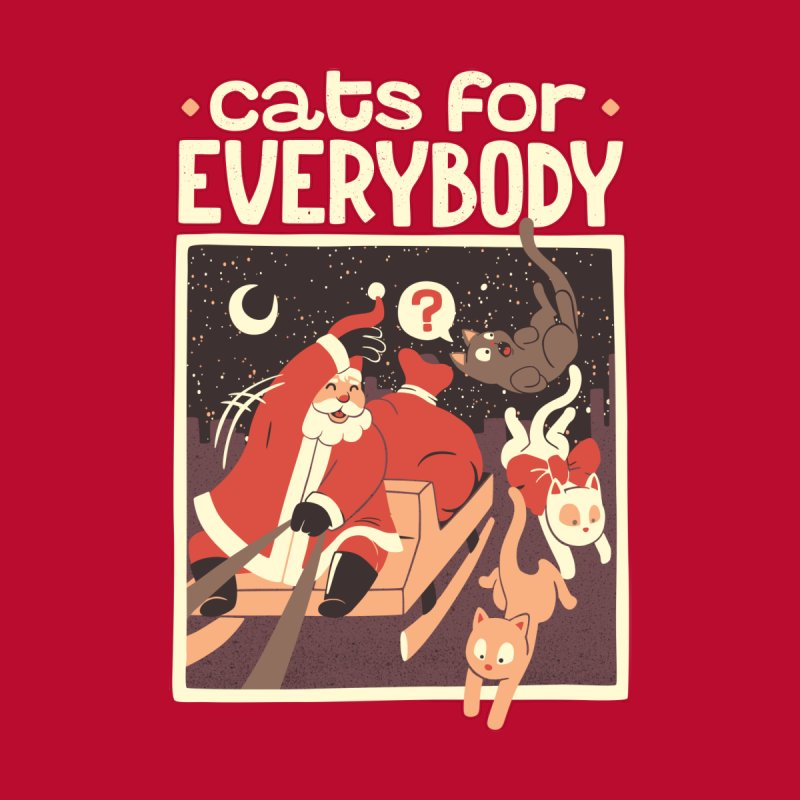 Cats for Everybody by Tobe Fonseca's Artist Shop