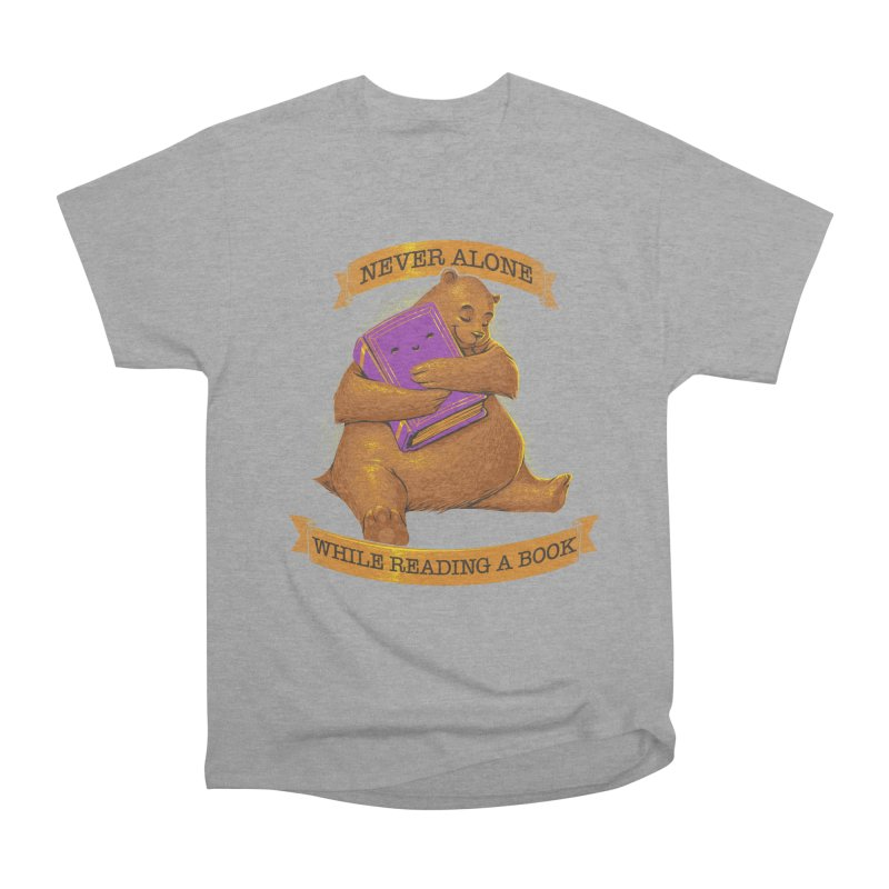 Never Alone While Reading a Book Women's Classic Unisex T-Shirt by Tobe Fonseca's Artist Shop