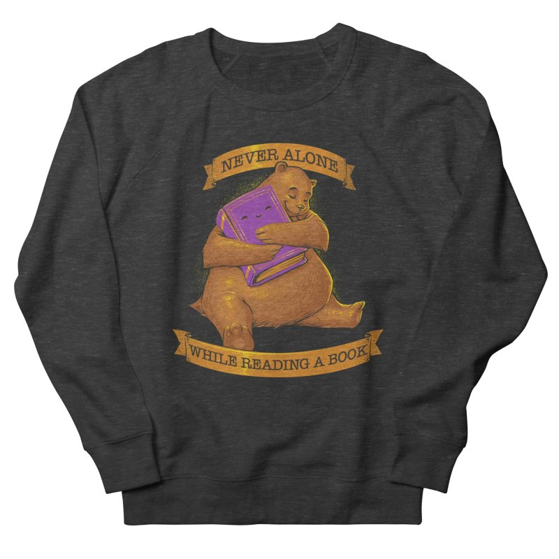 Never Alone While Reading a Book Women's Sweatshirt by Tobe Fonseca's Artist Shop