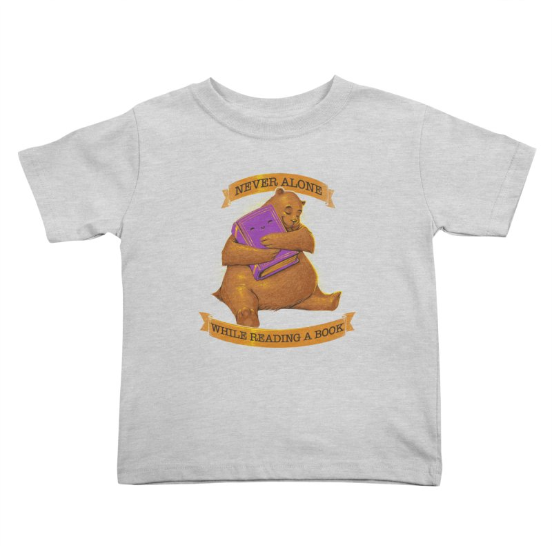 Never Alone While Reading a Book Kids Toddler T-Shirt by Tobe Fonseca's Artist Shop