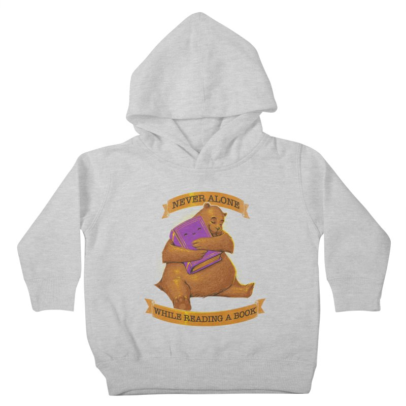 Never Alone While Reading a Book Kids Toddler Pullover Hoody by Tobe Fonseca's Artist Shop