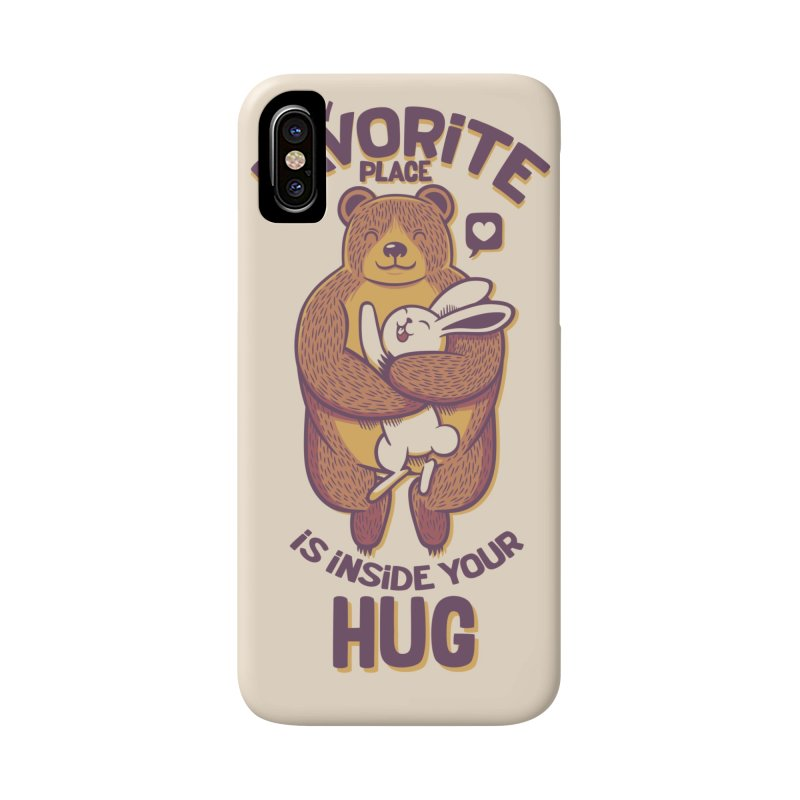 My Favorite Place Is Inside Your Hug Accessories Phone Case by Tobe Fonseca's Artist Shop