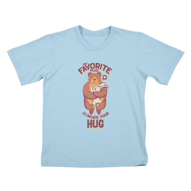 My Favorite Place Is Inside Your Hug Kids T-shirt by Tobe Fonseca's Artist Shop
