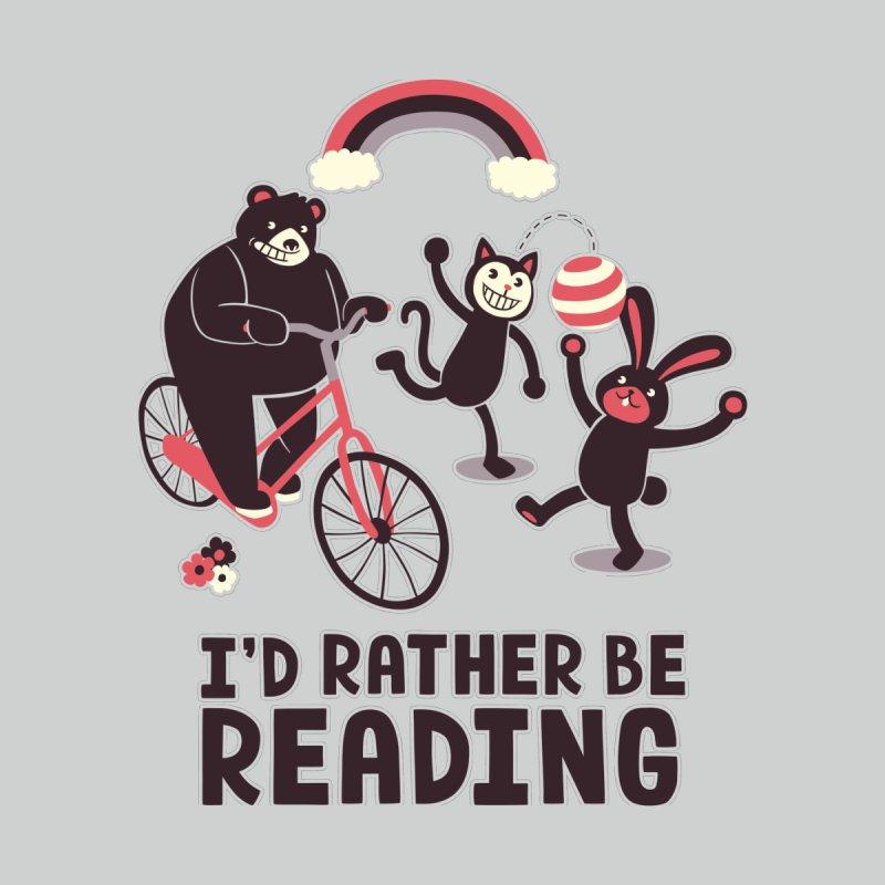 I'd Rather Be Reading by Tobe Fonseca's Artist Shop