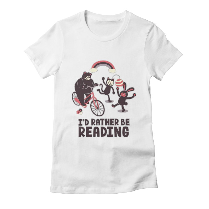 I'd Rather Be Reading Women's Fitted T-Shirt by Tobe Fonseca's Artist Shop