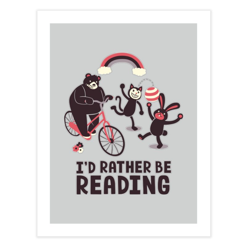 I'd Rather Be Reading Home Fine Art Print by Tobe Fonseca's Artist Shop