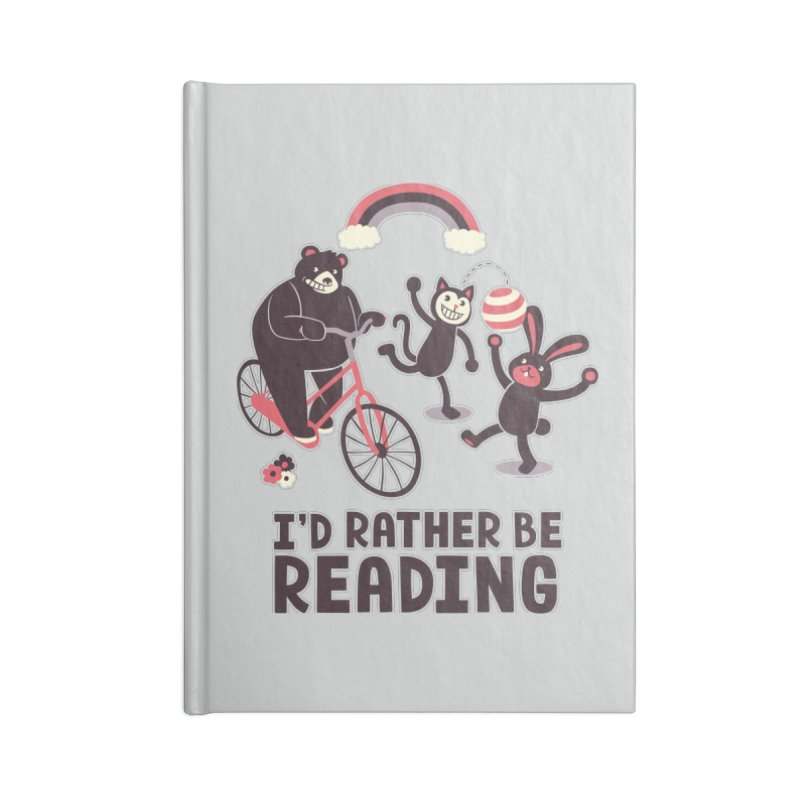I'd Rather Be Reading Accessories Notebook by Tobe Fonseca's Artist Shop