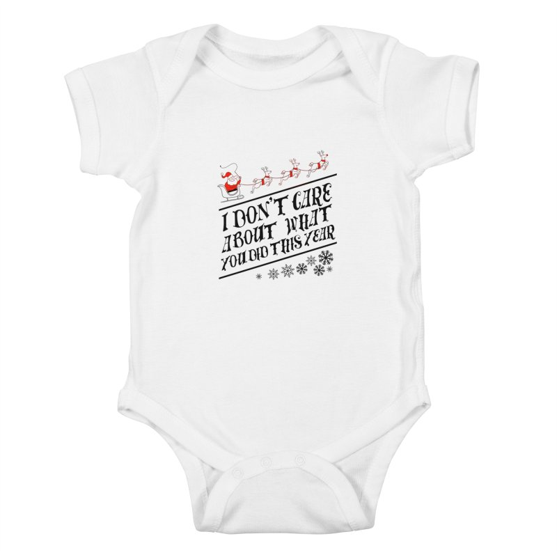 I dont care about what you did this year Kids Baby Bodysuit by Tobe Fonseca's Artist Shop