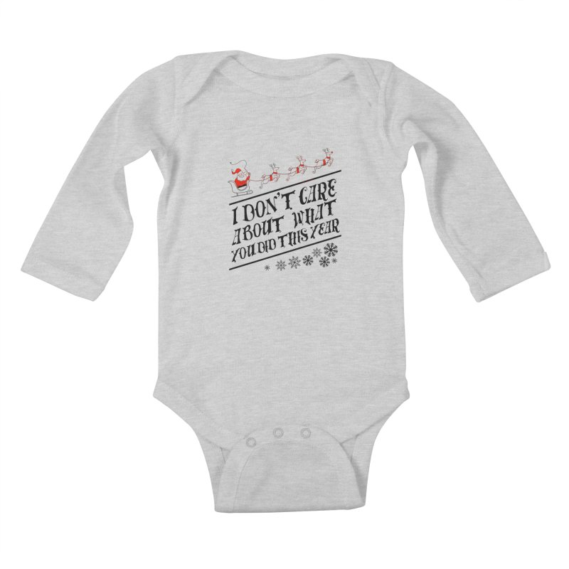 I dont care about what you did this year Kids Baby Longsleeve Bodysuit by Tobe Fonseca's Artist Shop