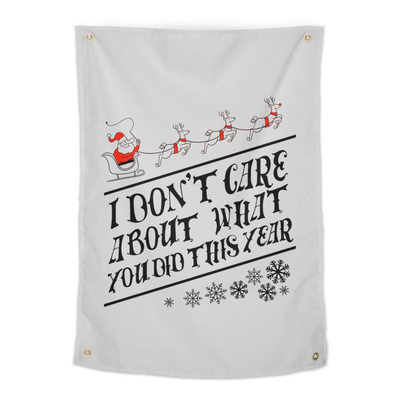 I dont care about what you did this year Home Tapestry by Tobe Fonseca's Artist Shop