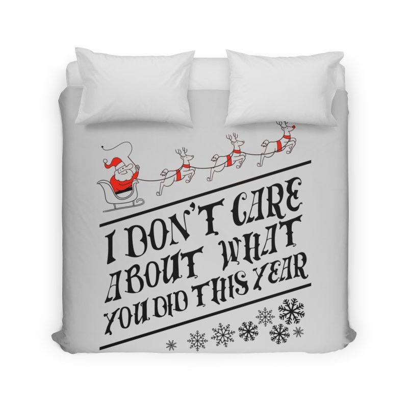 I dont care about what you did this year Home Duvet by Tobe Fonseca's Artist Shop
