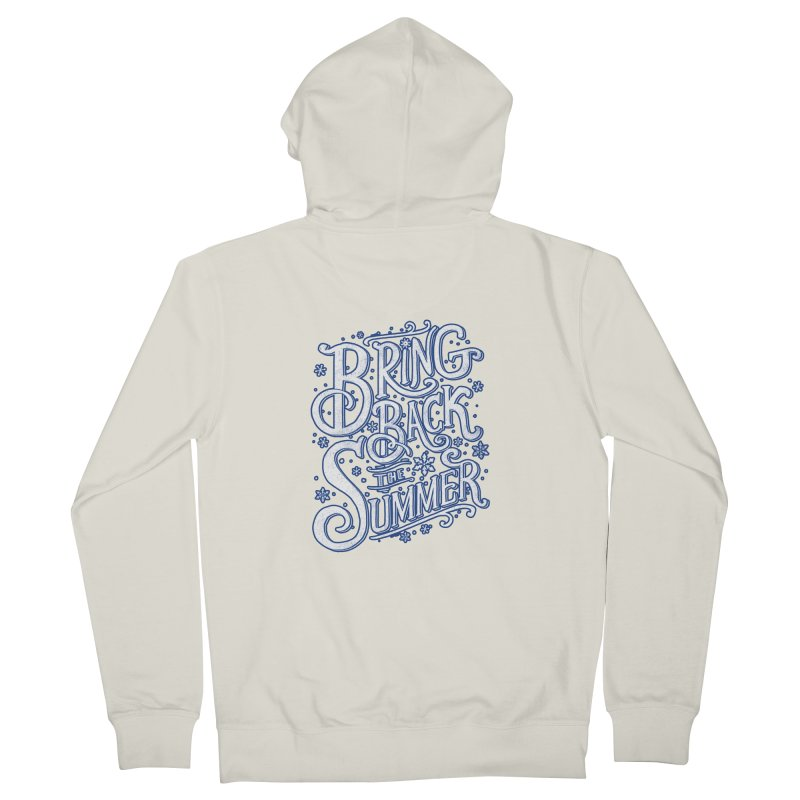 Bring Back the Summer Women's Zip-Up Hoody by Tobe Fonseca's Artist Shop