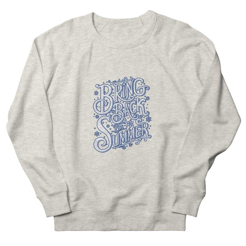 Bring Back the Summer Women's Sweatshirt by Tobe Fonseca's Artist Shop