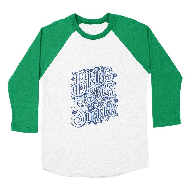 Bring Back the Summer Women's Baseball Triblend T-Shirt by Tobe Fonseca's Artist Shop
