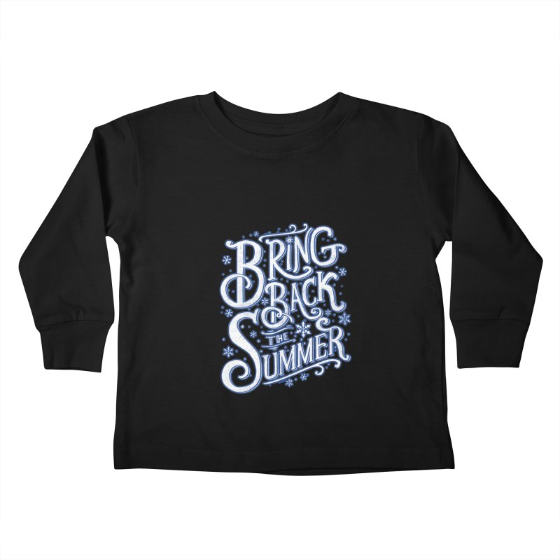 Bring Back the Summer Kids Toddler Longsleeve T-Shirt by Tobe Fonseca's Artist Shop