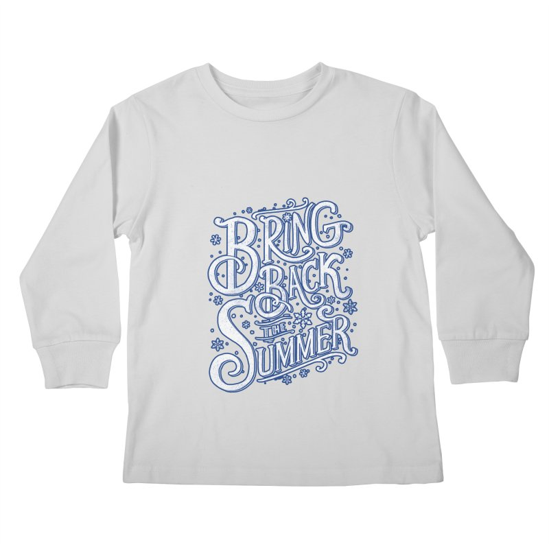 Bring Back the Summer Kids Longsleeve T-Shirt by Tobe Fonseca's Artist Shop