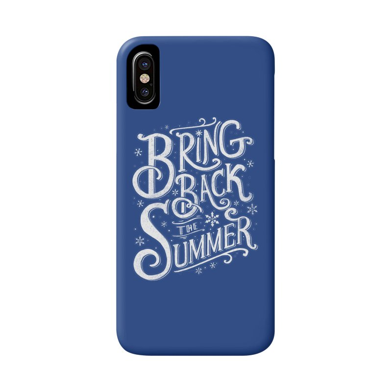 Bring Back the Summer Accessories Phone Case by Tobe Fonseca's Artist Shop