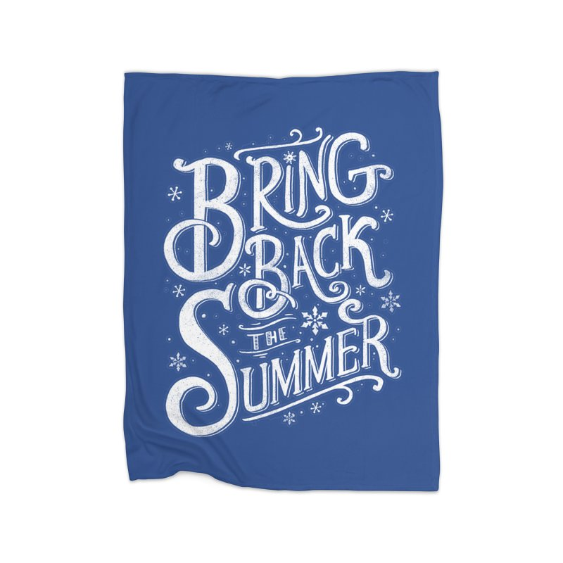Bring Back the Summer Home Blanket by Tobe Fonseca's Artist Shop