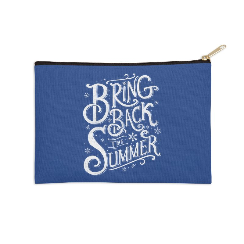Bring Back the Summer Accessories Zip Pouch by Tobe Fonseca's Artist Shop