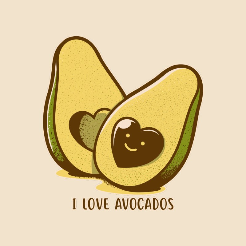 I Love Avocados by Tobe Fonseca's Artist Shop