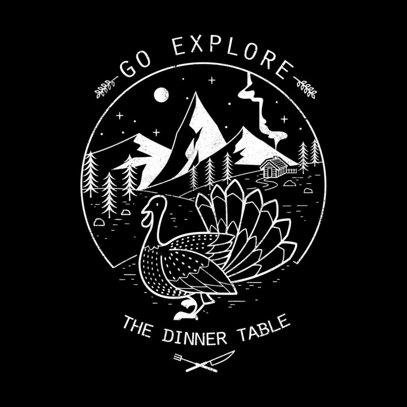 Go Explore The Dinner by Tobe Fonseca's Artist Shop