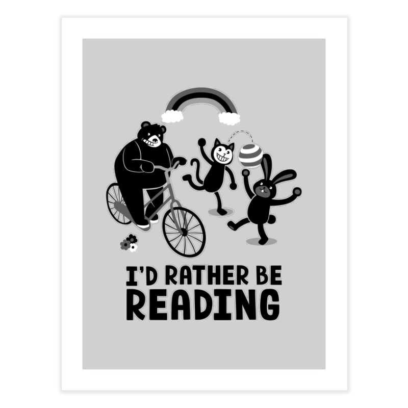 I'd Rather Be Reading Black and White Home Fine Art Print by Tobe Fonseca's Artist Shop