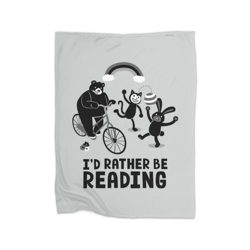 I'd Rather Be Reading Black and White Home Blanket by Tobe Fonseca's Artist Shop