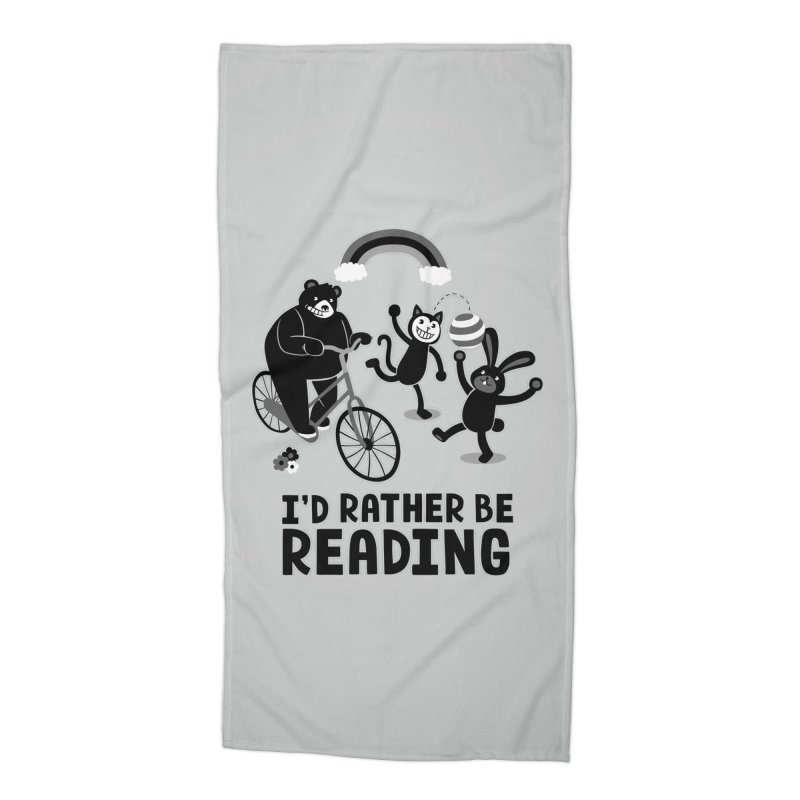 I'd Rather Be Reading Black and White Accessories Beach Towel by Tobe Fonseca's Artist Shop