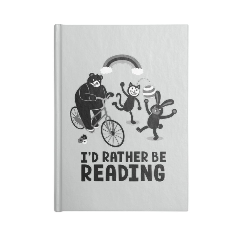 I'd Rather Be Reading Black and White Accessories Notebook by Tobe Fonseca's Artist Shop