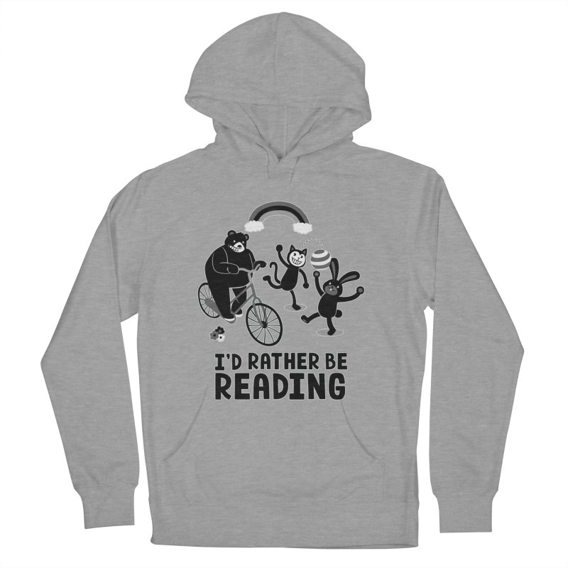 I'd Rather Be Reading Black and White Women's Pullover Hoody by Tobe Fonseca's Artist Shop