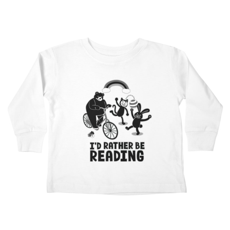 I'd Rather Be Reading Black and White Kids Toddler Longsleeve T-Shirt by Tobe Fonseca's Artist Shop