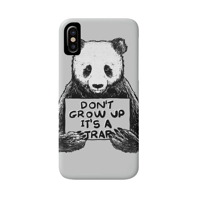 Don't grow up its a trap Accessories Phone Case by Tobe Fonseca's Artist Shop