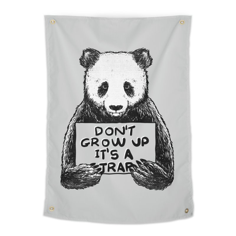 Don't grow up its a trap Home Tapestry by Tobe Fonseca's Artist Shop