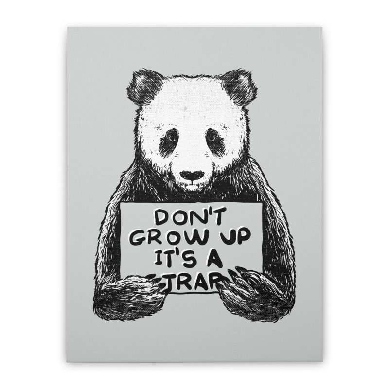 Don't grow up its a trap Home Stretched Canvas by Tobe Fonseca's Artist Shop