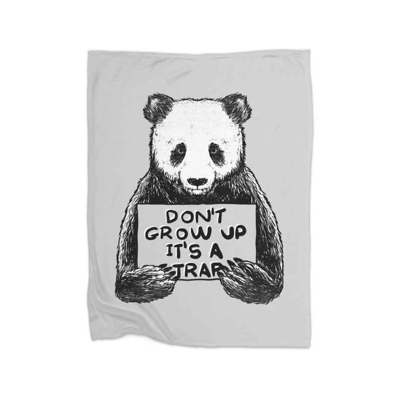 Don't grow up its a trap Home Blanket by Tobe Fonseca's Artist Shop