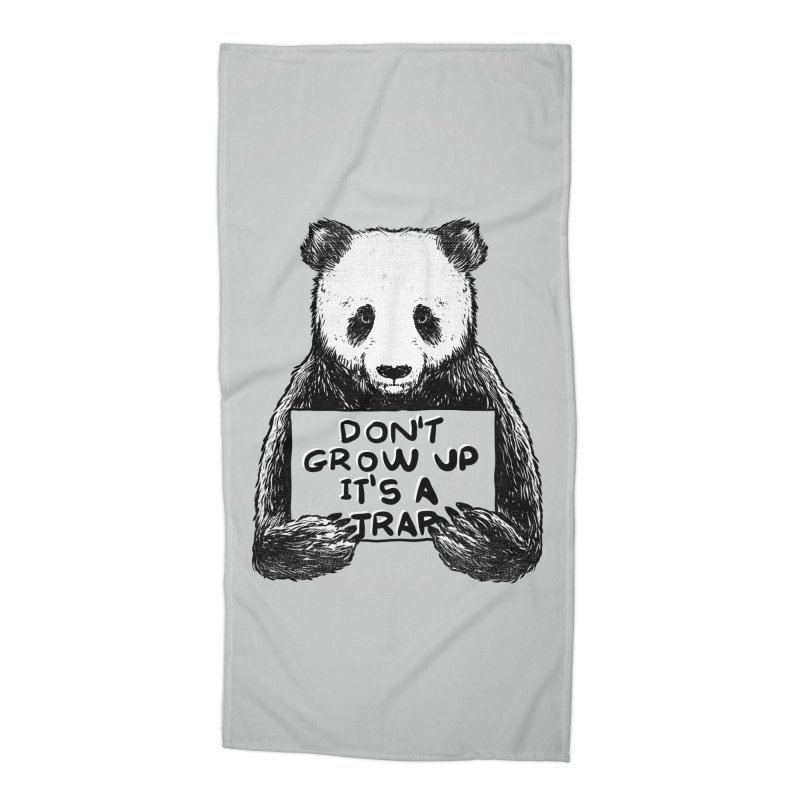 Don't grow up its a trap Accessories Beach Towel by Tobe Fonseca's Artist Shop