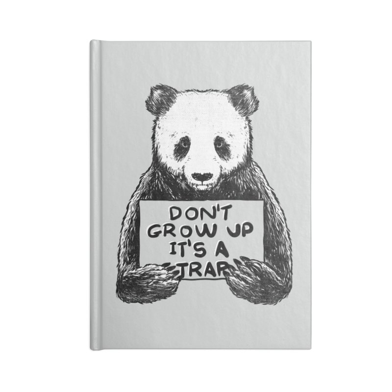 Don't grow up its a trap Accessories Notebook by Tobe Fonseca's Artist Shop