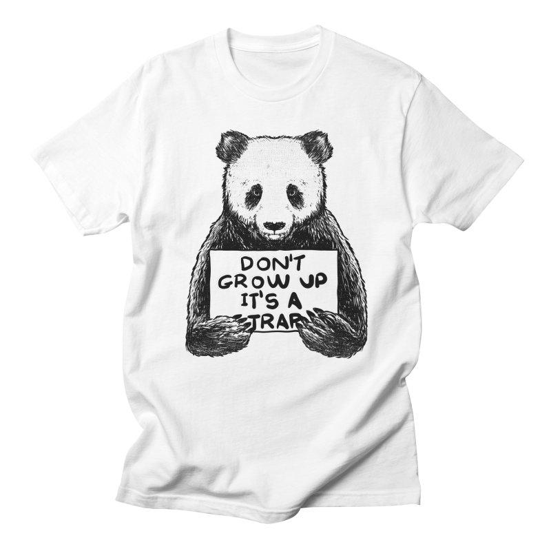 Don't grow up its a trap Women's Unisex T-Shirt by Tobe Fonseca's Artist Shop