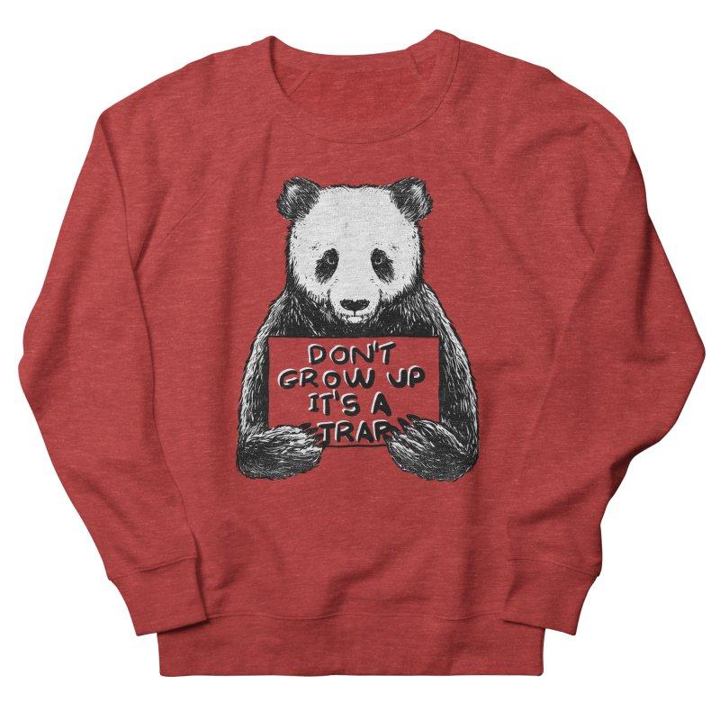 Don't grow up its a trap Women's Sweatshirt by Tobe Fonseca's Artist Shop
