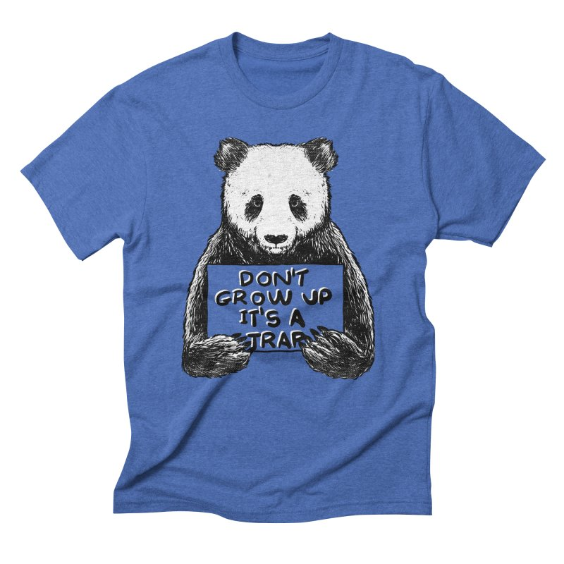 Don't grow up its a trap Men's Triblend T-Shirt by Tobe Fonseca's Artist Shop