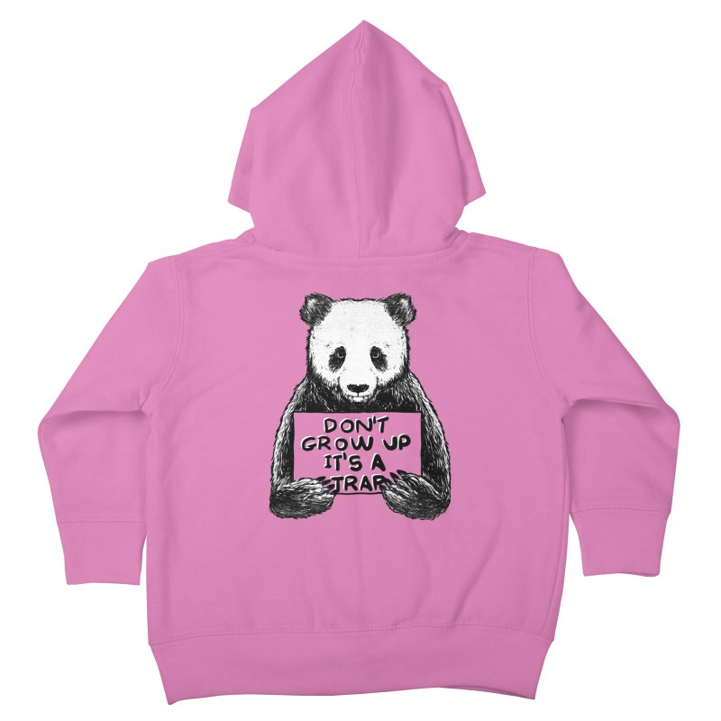 Don't grow up its a trap Kids Toddler Zip-Up Hoody by Tobe Fonseca's Artist Shop