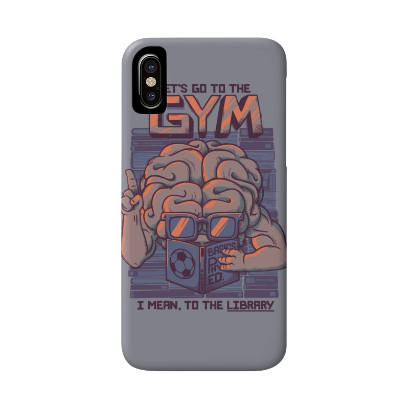 Let's go to the gym Accessories Phone Case by Tobe Fonseca's Artist Shop